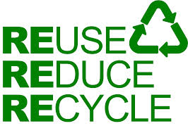 Reduce Reuse Recycle. Key to the better earth.